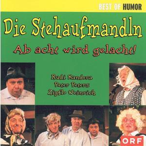 Stehaufmandln, Die - Ab Acht Wird Gelacht - 1 CD
