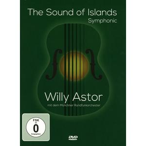 Astor, Willy - The Sound Of Islands - Symphonic - 1 DVD