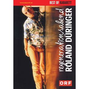 Düringer, Roland - Roland Düringer - Regenerationsabend - 1 DVD