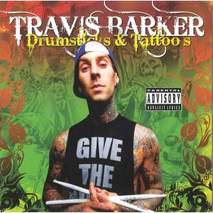 Barker, Travis - Drumsticks & Tattoos - 1 CD
