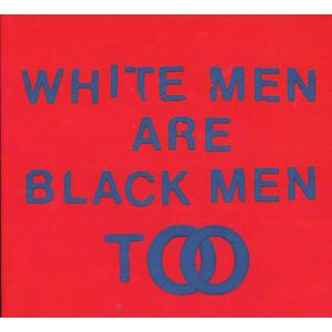 Young Fathers - White Men Are Black Men Too - 1 CD