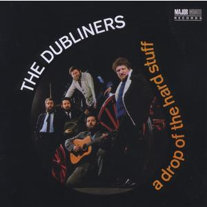 Dubliners, The - A Drop Of The Hard Stuff - 1 CD