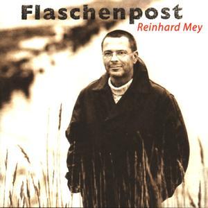 Mey, Reinhard - Flaschenpost - 1 CD