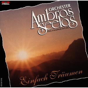 Ambros Seelos Orchester - Einfach Träumen (Instrumental) - 1 CD