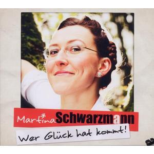 Schwarzmann, Martina - Wer Glück Hat Kommt - 2 CD