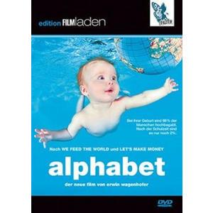 Wagenhofer, Erwin - Alphabet: Angst oder Liebe - 1 DVD