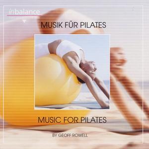 Rowell, Geoff - Musik Für Pilates - 1 CD