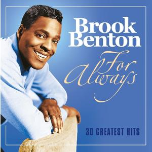 Benton, Brook - For Always - 30 Greatest Hits - 1 CD