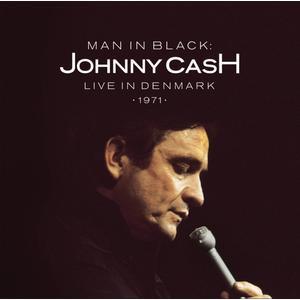 Cash, Johnny - Man in Black: Live In Denmark 1971 - 1 CD