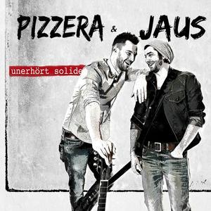 Pizzera & Jaus - Unerhört Solide - 1 CD