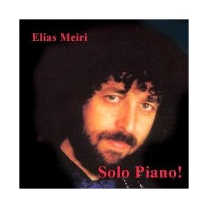 Meiri, Elias - Solo Piano! - 1 CD
