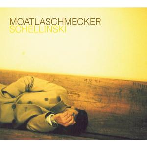 Schellinski - Moatlaschmecker - 1 CD