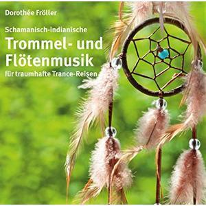 Fröller, Dorothée - Trommel- Und Flötenmusik - 1 CD