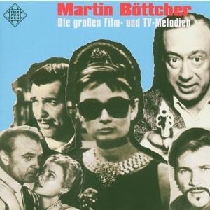 Böttcher, Martin - Die Grossen Film Und TV Melodien - 2 CD