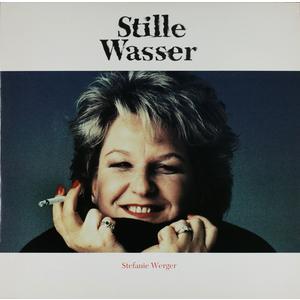 Werger, Stefanie - Stille Wasser - 1 LP