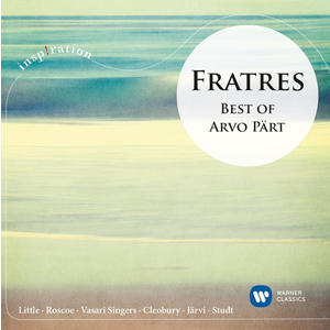 Littel,Tasmin/Studt,Richard - Fratres-Best Of Arvo Pärt - 1 CD