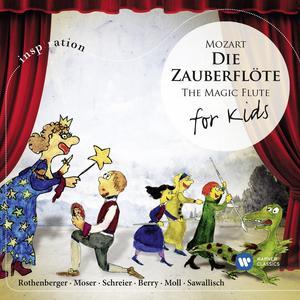 Sawallisch/Moser/Rothenberger - Die Zauberflöte-For Kids - 1 CD