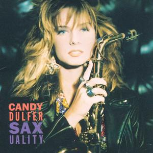 Dulfer, Candy - Saxuality / Incl. Lily Was Here - 1 CD