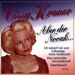 Kraner, Cissy - Aber Der Novak ... - 1 CD