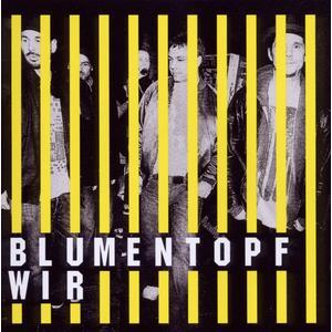 Blumentopf - Wir - 1 CD