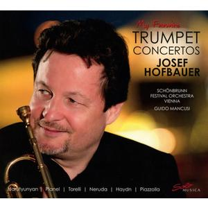 Hofbauer, Josef - My Favorite Trumpet Concertos - 1 CD