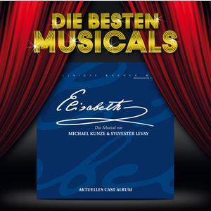 Die Besten Musicals - Elisabeth - 1 CD