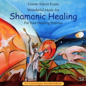 Evans, Gomer Edwin - Shamanic Healing - 1 CD