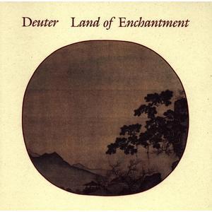 Deuter - Land Of Enchantment - 1 CD