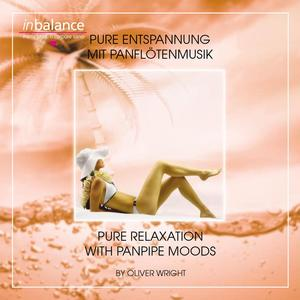 Wright, Oliver - Pure Entspannung Mit Panflötenmusik - 1 CD