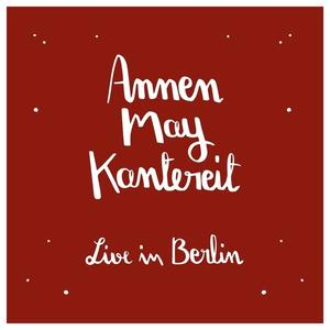 Annenmaykantereit - Annenmaykantereit & Freunde (Live In Berlin) - 3 LP+BonusCD