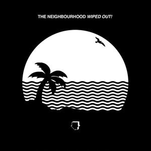 Neighbourhood, The - Wiped Out! - 2 LP