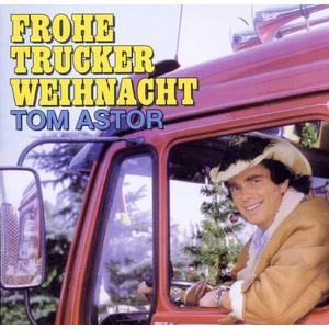 Astor, Tom - Frohe Trucker Weihnacht - 2 CD
