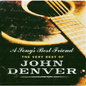 Denver, John - A Song's Best Friend - The Very Best Of John Denver - 1 CD