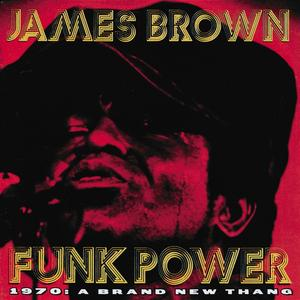 Brown, James - Funk Power / 1970 A Brand - 1 CD