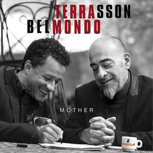 Terrasson / Belmondo, Stephan - Mother - 1 CD