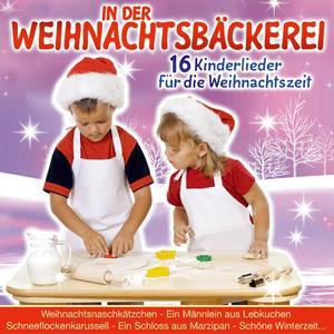 Sternenkinder, Die - In Der Weihnachtsbäckerei - 1 CD