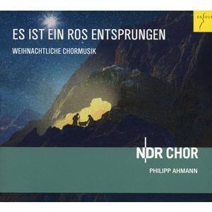 NDR Chor / Ahmann, Philipp - Es Ist Ein Ros' Entsprungen - 1 CD