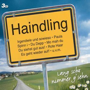 Haindling - Lang Scho Nimmer G'Sehn - 3 CD