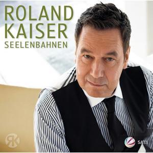 Kaiser, Roland - Seelenbahnen - 1 CD