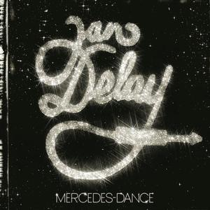 Delay, Jan - Mercedes Dance - 1 CD