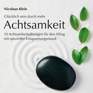 Klein, Nicolaus - Achtsamkeit - 1 CD