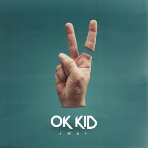 OK KID - Zwei - 1 CD