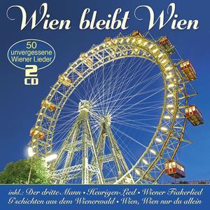 Various - Wien Bleibt Wien - 50 Unvergessene Wiener Lieder - 2 CD