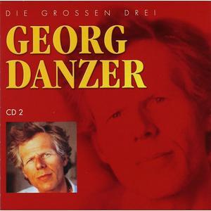 Danzer, Georg - Die Grossen Drei - 1 CD