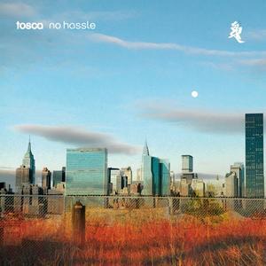 Tosca - No Hassle - 2 CD