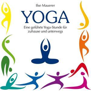 Mauerer, Ilse - Yoga - 1 CD