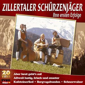 Zillertaler Schürzenjäger, Die - Ihre Ersten Erfolge - 1 CD