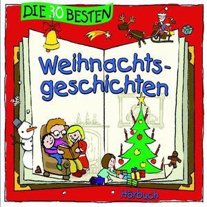 Die 30 Besten - 30 Besten Weihnachtsgeschichten - 2 CD