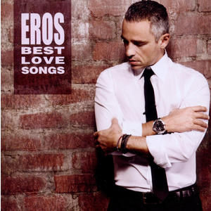 Ramazzotti, Eros - Eros Best Love Songs - 2 CD
