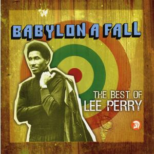 Perry, Lee - Babylon A Fall (The Best Of Lee Perry 2CD) - 2 CD